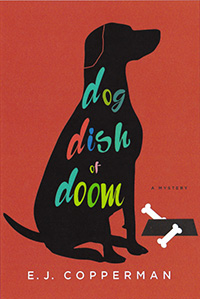 Dog Dish of Doom by E.J. Copperman